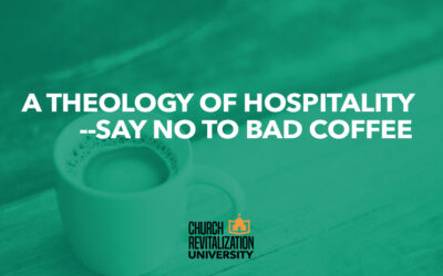 A Theology of Hospitality – Say No to Bad Coffee