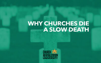 Why Churches Die a Slow Death